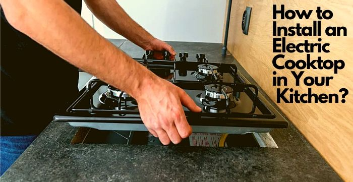 how to install electric cooktop