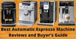 best automatic espresso machine