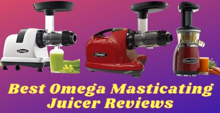 omega masticating juicer